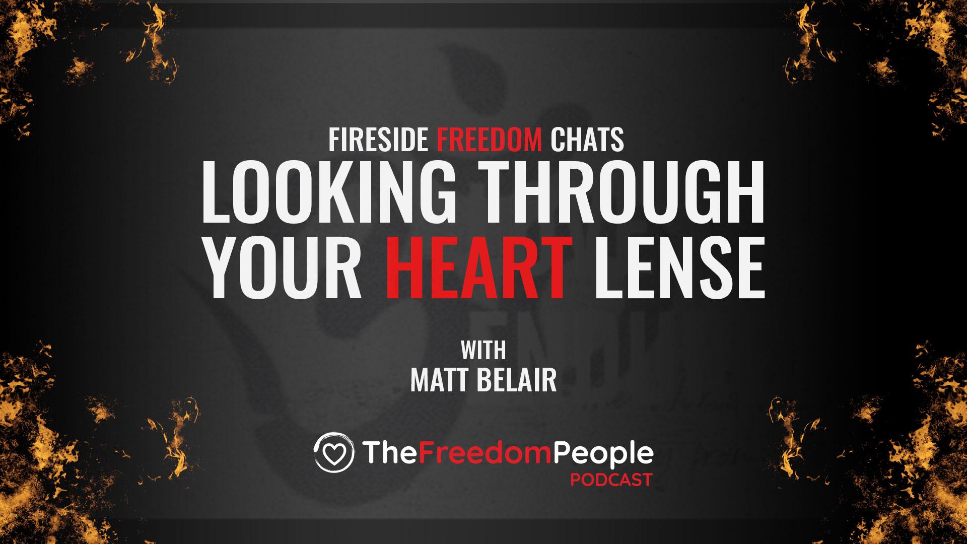 Looking Through Your HEART Lens – Matt Belair
